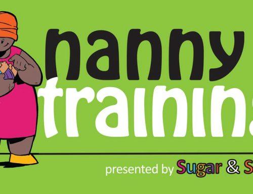 Sugar & Spice Nanny training